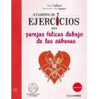 Cuaderno de ejercicios para parejas felices debajo de las sábanas