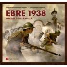 Ebre 1938. Imatges d'una batalla