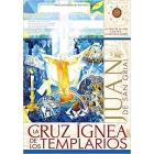 Evento 01/12/2018 - La Cruz Ígnea de los Templarios. La Cruz de la Vida contra la cruz de la muerte