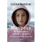Mariposa. De refugiada a nadadora olímpica. Mi historia de superación y esperanza