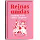 Reinas unidas. Herstory of the United Kingdom