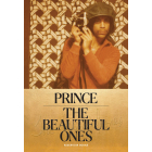 Prince. The beautiful ones