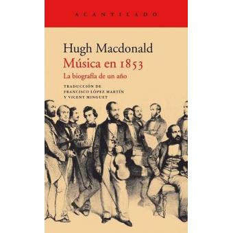 Música en 1853. La biografía de un año