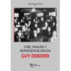 Cine, imagen y representación en Guy Debord