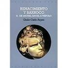 Renacimiento y Barroco. II de Miguel Ángel a Tiépolo