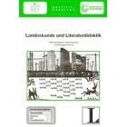 Landeskunde und Literaturdidaktik. Fernstudieneinheit 3