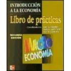 Introducción a la economía. Libro de prácticas. Macroeconomía.