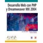 Desarrollo web con PHP y Dreamweaver MX 2004. Versión dual