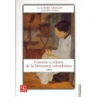 Cuentos y relatos de la literatura colombiana Tomo 1