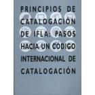 Principios de catalogación de IFLA: pasos hacia un código internacional de catalogación