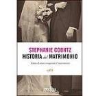 Historia del matrimonio. Cómo el amor conquistó el matrimonio
