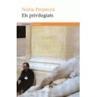 Els privilegiats (Premi de la Crítica Catalana 2005)