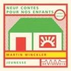Neuf Contes pour nos enfants (Audiolivre) 1 CD