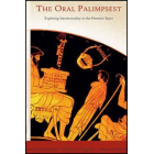 The oral palimpsest: exploring intertextuality in the homeric epics