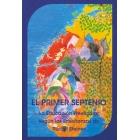 El primer septenio : La educación preescolar según Rudolf Steiner (Nueva edición)