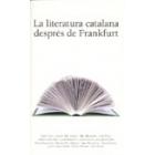 La literatura catalana despés de Frankfurt
