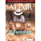 Ecuador -Amazonia, Andes, Islas Galápagos- Revista Altaïr 22
