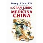 El gran libro de la medicina china: un enfoque holista de la salud....