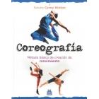 Coreografía: método básico de creación de movimiento