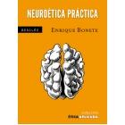 Neuroética práctica: una ética desde el cerebro