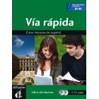 Vía Rápida. Libro del alumno + 2 CD audio Nivel A1-B1(Curso intensivo de español)