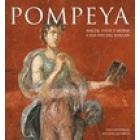Pompeya. Nacer, vivir y morir a los pies del volcán