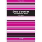 Émile Durkheim. Sociòleg de la moral