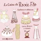 La cuina de Rosie Flo