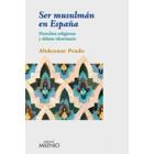 Ser musulmán en España. Derechos religiosos y debate identitario