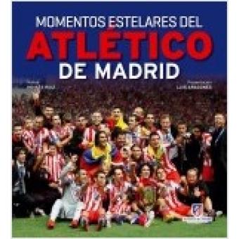 Momentos estelares del Atlético de Madrid