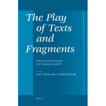 The play ox texts and fregments: essays in honour of Martin Cropp