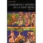 Campesinos y señores en la Edad Media. Siglos VIII-XV