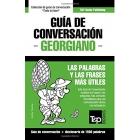 Guía de Conversación Español-Georgiano y Diccionario Conciso de 1500 Palabras
