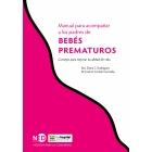 Manual para acompañar a los padres de Bebés prematuros