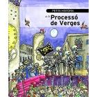 Petita història de la Processó de Verges