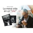 Horacio Seguí. La meva vida en un click
