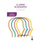 El error de Descartes: la emoción, la razón y el cerebro humano
