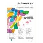 La España de Abel. 40 jóvenes españoles contra el cainismo en el 40 aniversario de la Constitución Española