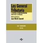 Ley general Tributaria y normas complementarias. Delito fiscal y contrabando (19ª edición 2018)