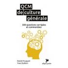 QCM de culture générale: 500 questions corrigées et commentées