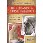 Recordando a Krishnamurti. Una joya en una bandeja de plata