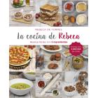 La cocina de Rebeca. Recetas fáciles con 5 ingredientes