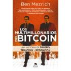 Los multimillonarios del bitcoin. Una historia de dinero, traición y redención