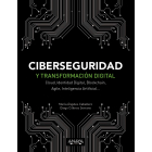 Ciberseguridad y transformación digital. Cloud, Identidad Digital, Blockchain, Agile, Inteligencia Artificial...