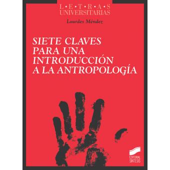 Siete claves para una introducción a la antropología