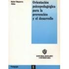 Orientación psicopedagógica para la prevención y el desarrollo
