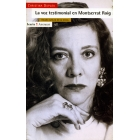 La voz testimonial en Monserrat Roig .Estudio cultural de los textos
