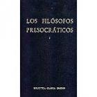 Los filósofos presocráticos, I