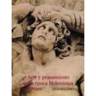 Arte y pensamiento en la época helenística la visión griega del mundo (350 a.C.-50 a.C.)