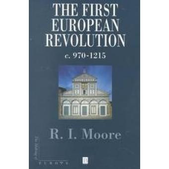 The first european revolution, c.970-1215